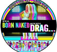 RuPaul Born Naked  by bacibella