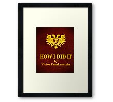 "Young Frankenstein ""How I did it"" Book Framed Print"