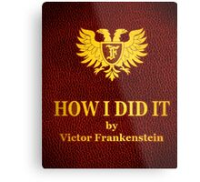 "Young Frankenstein ""How I did it"" Book Metal Print"