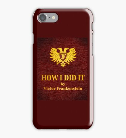 "Young Frankenstein ""How I did it"" Book iPhone Case/Skin"