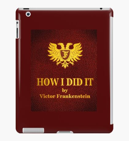 """Young Frankenstein """"How I did it"""" Book iPad Case/Skin"""