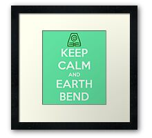 Keep Calm and Earth Bend Framed Print