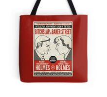 Bitchslap on Baker Street (pillow/bag/notebook) Tote Bag