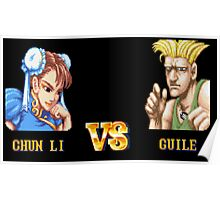 CHUN LI VS GUILE - FIGHT! Poster