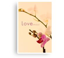 Orchid Love/Amour Canvas Print