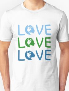 L O V E - Earth Day T-Shirt