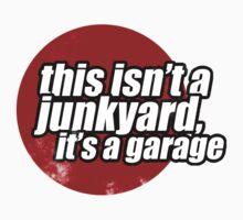 This isn't a junkyard, it's a garage 2 One Piece - Short Sleeve