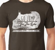 Go Jump In The Lake(White) Unisex T-Shirt