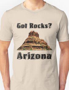 Got Rocks?  Arizona Unisex T-Shirt