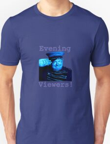 Evening Viewers - Benny Hill - Unisex T-Shirt