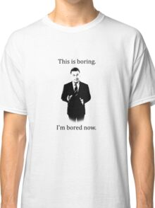 Jack Donaghy is bored now. Classic T-Shirt