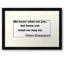 Inspiring Shakespeare Quote Framed Print