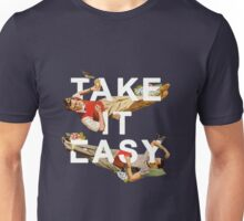 Take It Easy Unisex T-Shirt
