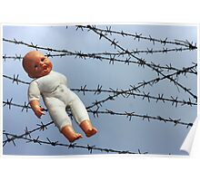 Baby doll and barbwire Poster