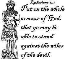 EPHESIANS 6:11  ARMOUR OF GOD by Calgacus