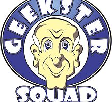 GEEKSTER SQUAD by MontanaJack