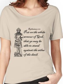 EPHESIANS 6:11  ARMOUR OF GOD Women's Relaxed Fit T-Shirt