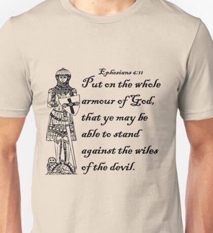 EPHESIANS 6:11  ARMOUR OF GOD Unisex T-Shirt