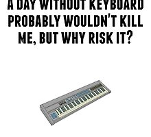 A Day Without Keyboard by GiftIdea