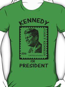 Kennedy for President 2016! T-Shirt
