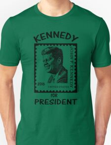 Kennedy for President 2016! Unisex T-Shirt
