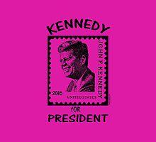 Kennedy for President 2016! by Kricket-Kountry