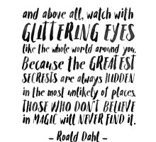 Roald Dahl Quote by hopealittle