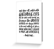 Roald Dahl Quote Greeting Card
