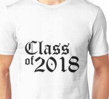 Class of 2018 Unisex T-Shirt
