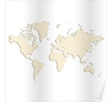 World With No Borders - light sandalwood Poster