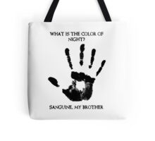 Sanguine My Brother Tote Bag