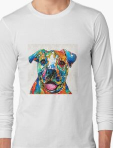 Colorful Dog Pit Bull Art - Happy - By Sharon Cummings Long Sleeve T-Shirt
