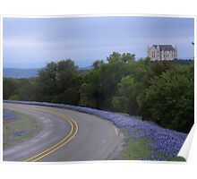 Falkenstein Castle and Texas Bluebonnets on Park Road 4 Poster