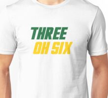 Three Oh Six Unisex T-Shirt