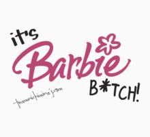 barbie bitch by tnmshop