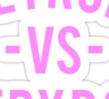 Detroit VS Everybody | Pink Sticker