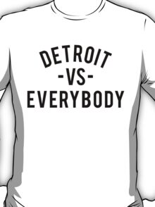 Detroit VS Everybody | Black T-Shirt