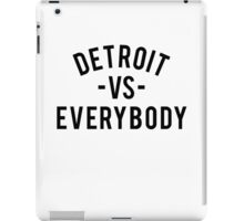Detroit VS Everybody | Black iPad Case/Skin