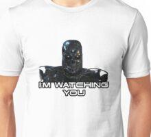 Terminator I'm Watching You Unisex T-Shirt