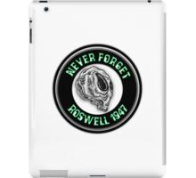 Never Forget Roswell 1947 iPad Case/Skin
