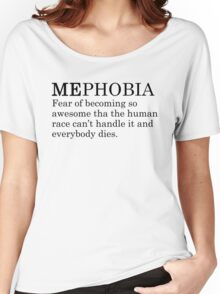 Mephobia Women's Relaxed Fit T-Shirt