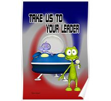 Take us to your leader .. Aliens Land Poster
