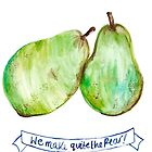 We Make Quite the Pear- Greeting Card by katiepaints