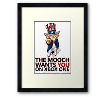 The Mooch Wants You Framed Print