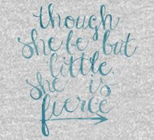 though she be but little she is fierce One Piece - Long Sleeve