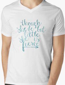 though she be but little she is fierce Mens V-Neck T-Shirt