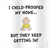 Child Proofed Poster