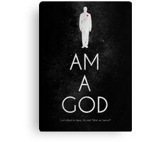 I AM A GOD Canvas Print