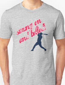 Swung on and Belted T-Shirt
