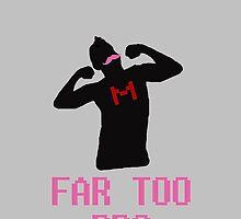 FAR TOO PRO by baydw7